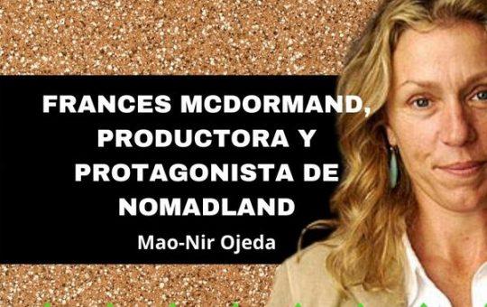 Frances McDormand, productora y protagonista de Nomadland